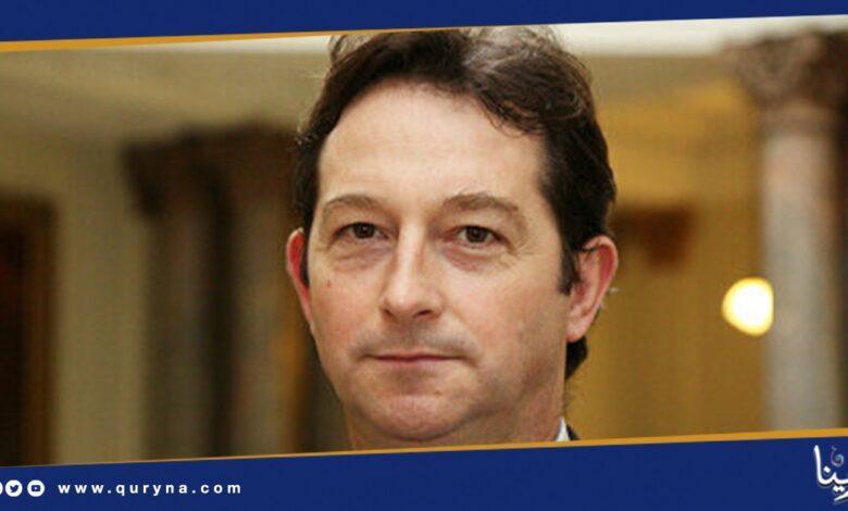 Photo of دبلوماسي بريطاني سابق فى الدوحة و طهران .. سفير لدى ليبيا